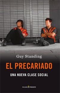 Entrevista a Guy Standing: O se cambia de rumbo o el precariado explotará. Y una defensa de la Renta Básica