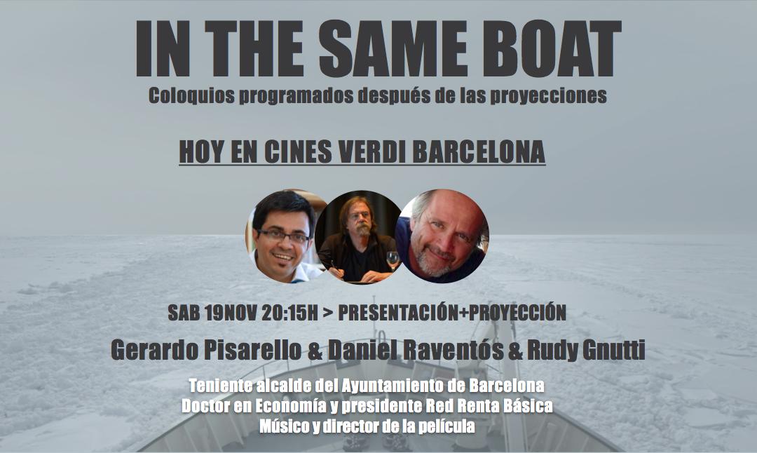 Rudy Gnutti, Gerardo Pisarello y Daniel Raventós hoy en la presentación de In The Same Boat