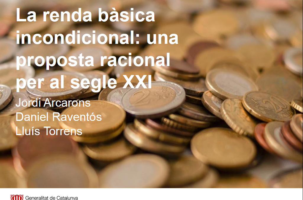 [Nota d'Economia 103 – Generalitat de Catalunya] La renda bàsica incondicional: una proposta racional per al segle XXI