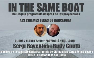 In The Same Boat. Cine Texas, Barcelona