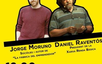 Jorge Moruno y Daniel Raventós en la Universidad Autónoma de Barcelona el 22 de mayo: Renta Básica y trabajo en el siglo XXI