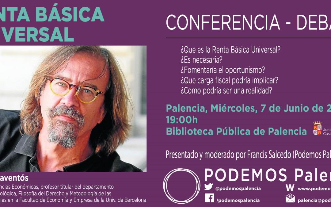 7 de junio: Conferencia-Debate sobre la Renta Básica organizado por Podemos Palencia