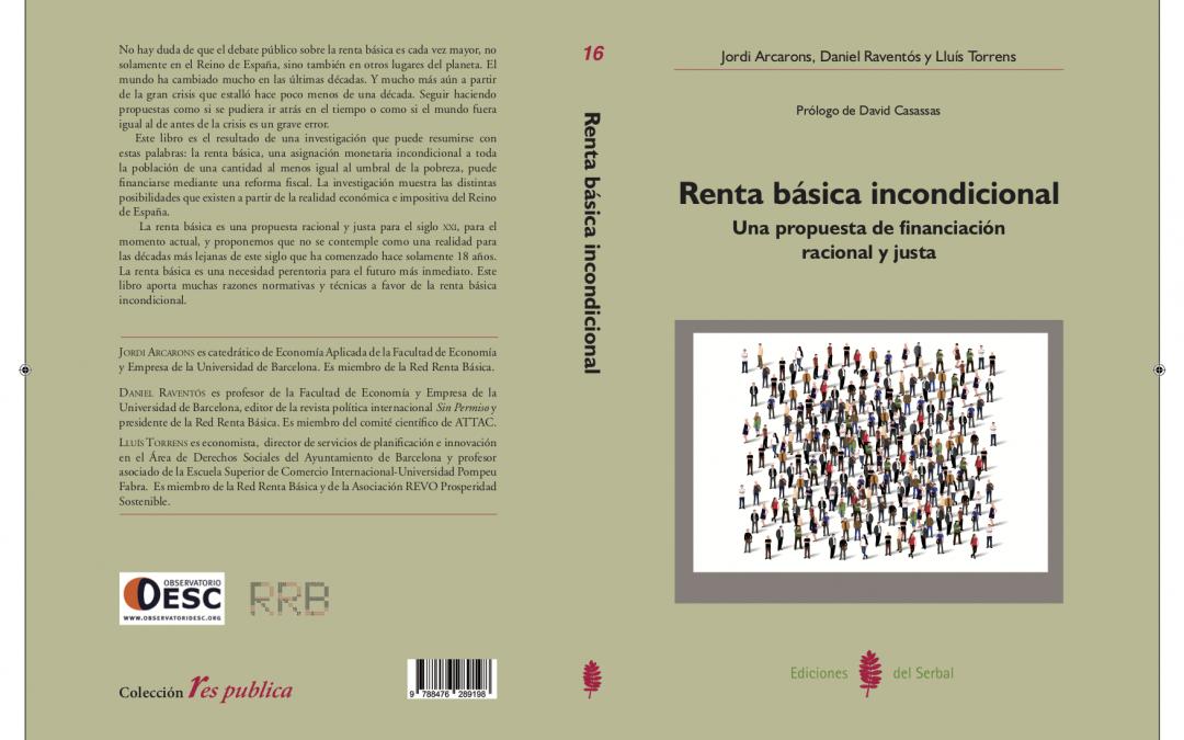 """¿Por qué la renta básica? Prólogo a la """"Renta básica incondicional: una propuesta de financiación racional y justa"""""""